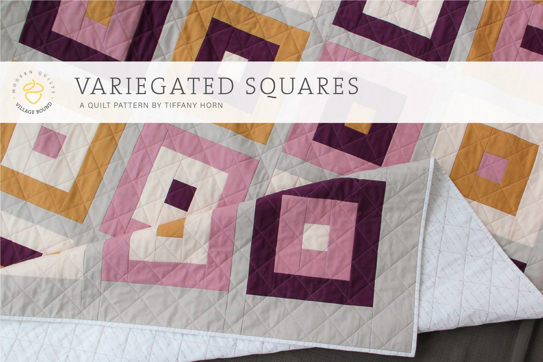 Variegated Squares Quilt - Village Bound Quilts