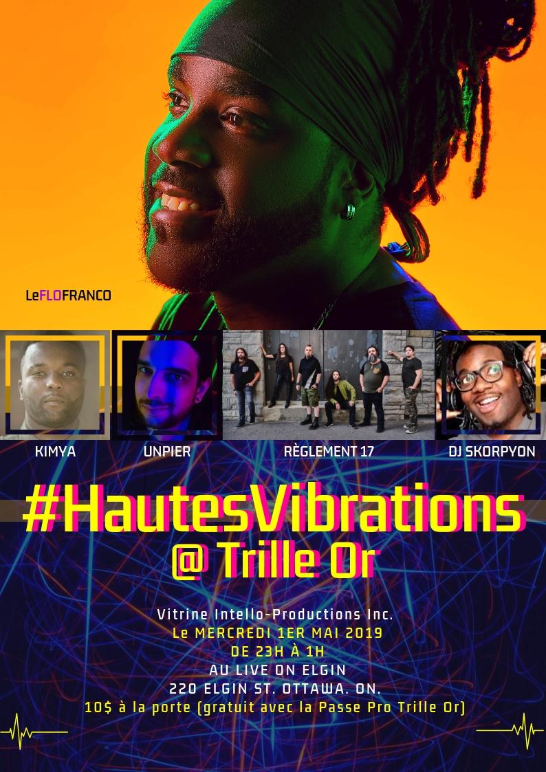 #HautesVibrations @ Trille Or