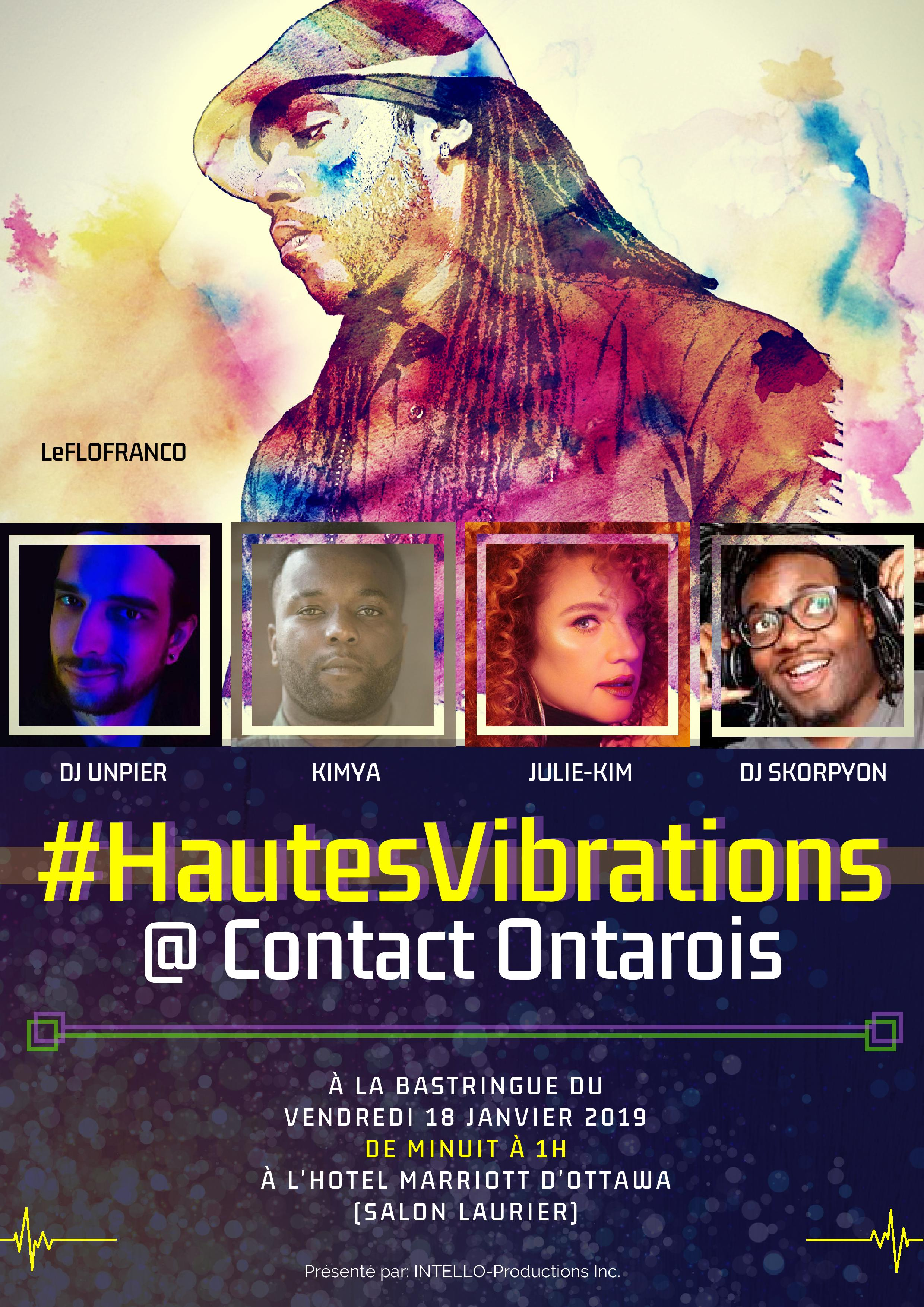 #HautesVibrations @ Contact Ontarois