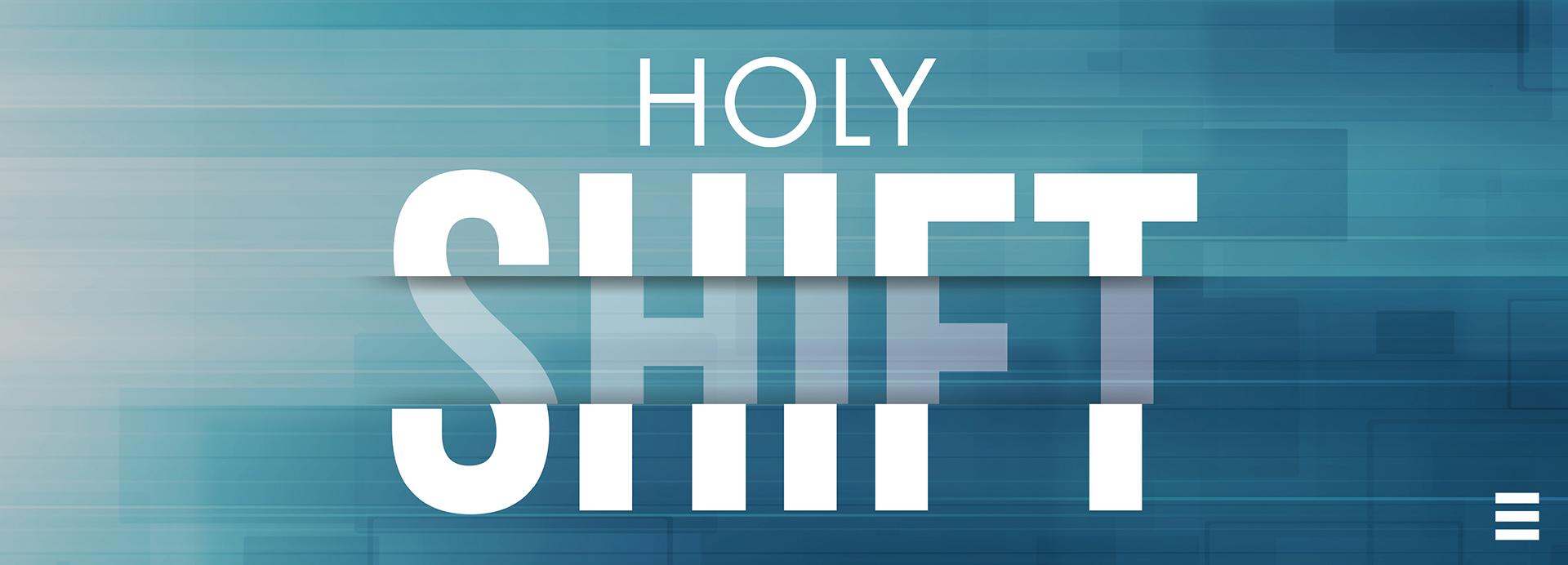 HolyShift_App_Wide.JPG