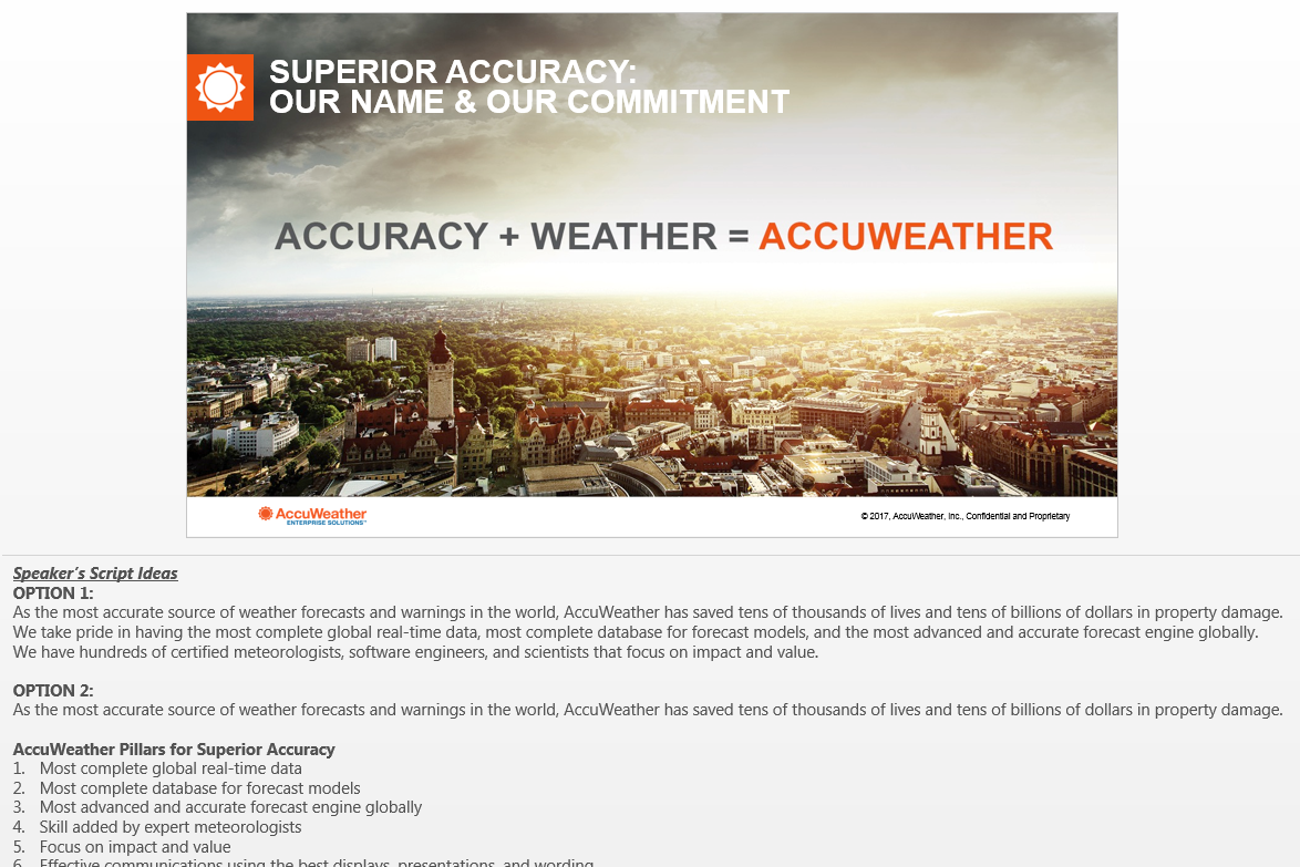 ACCURACY + WEATHER = ACCUWEATHER Updated version of the Accuracy + Weather = AccuWeather slide, with speaker's script options/ideas.