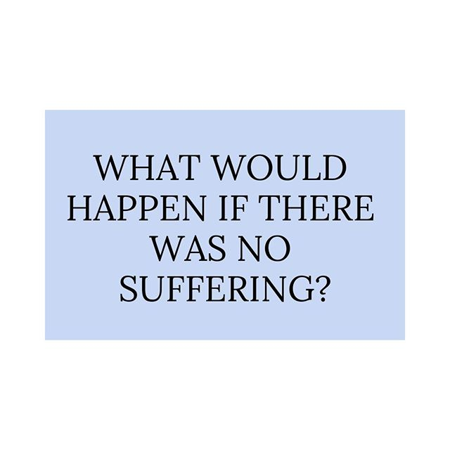 How would you live differently is there was no such thing as suffering?⠀ .⠀ .⠀ .⠀ .⠀ .⠀ .⠀ .⠀ .⠀ #lifecoach #motivation  #life #coach #inspiration #coaching #lifecoaching #mindset #success #entrepreneur #selflove #lifestyle #goals #mindfulness #lifequotes #personaldevelopment #fitness #business #motivationalquotes #selfcare #happiness #meditation #mentalhealth #quotes #positivevibes #inspirationalquotes #health #loveyourself #suffering