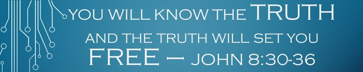 092219- You Will Know the Truth and the Truth Will Set You FREE-John 8:30-36 , David McCord, Elder. God has put into motion the reality that as we continue in His word we will know the truth.
