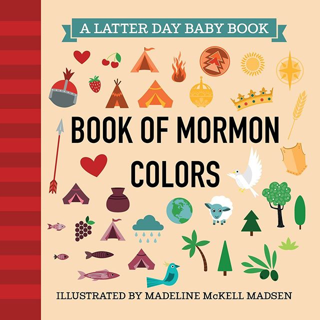 Introducing... BOOK OF MORMON COLORS! Coming middle of June with our two other new books: Book of Mormon ABC and Women in the Scriptures. We seriously cannot wait!!