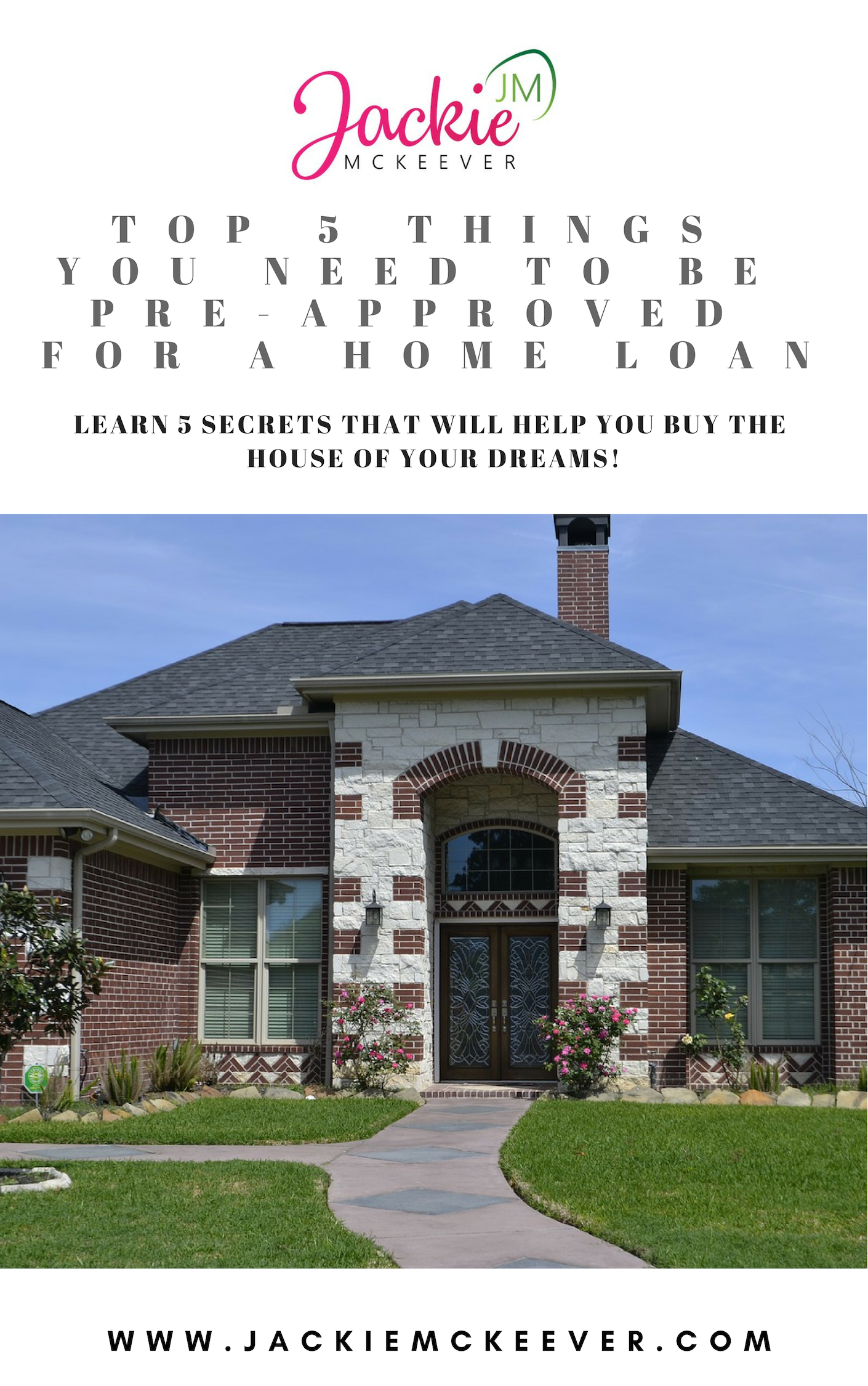 TOP 5 THINGS TO GET PRE-APPROVED FOR YOUR HOME