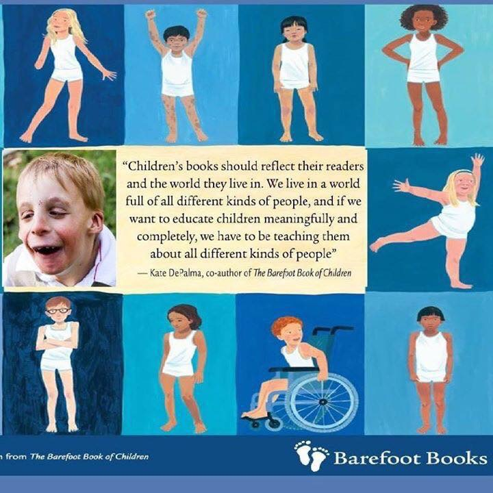"Atticus in The Barefoot Book of Children. ""Children's books should reflect their readers and the world they live in. We live in a world full of all different kinds of people, and if we want to educate children meaningfully and completely, we have to be teaching them about all different kinds of people."""