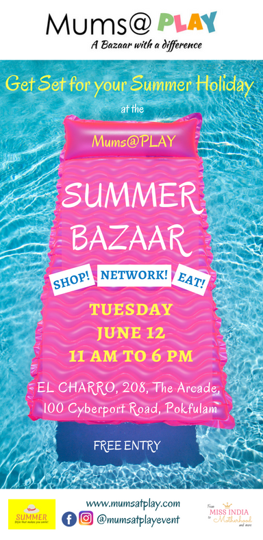 Paper-Roses | Events | Summer Bazaar by Mums at PLAY, 12 June 2018