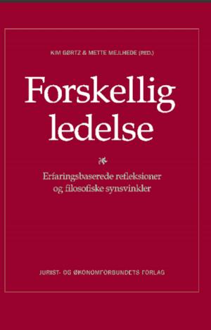 """""""Mangfoldighedsledelse har det uløselige paradoks som grundvilkår"""" kapitel af Jonas Kold Dyrhbye i bogen """"Forskellig ledelse"""", Kim Gørts & Mette Mejlhede (red.)"""