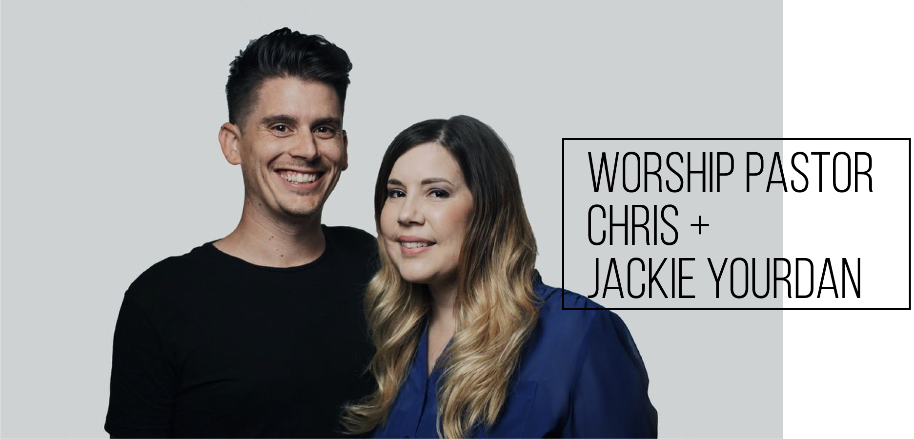chris-jackie-yourdan-worship-pastor.png