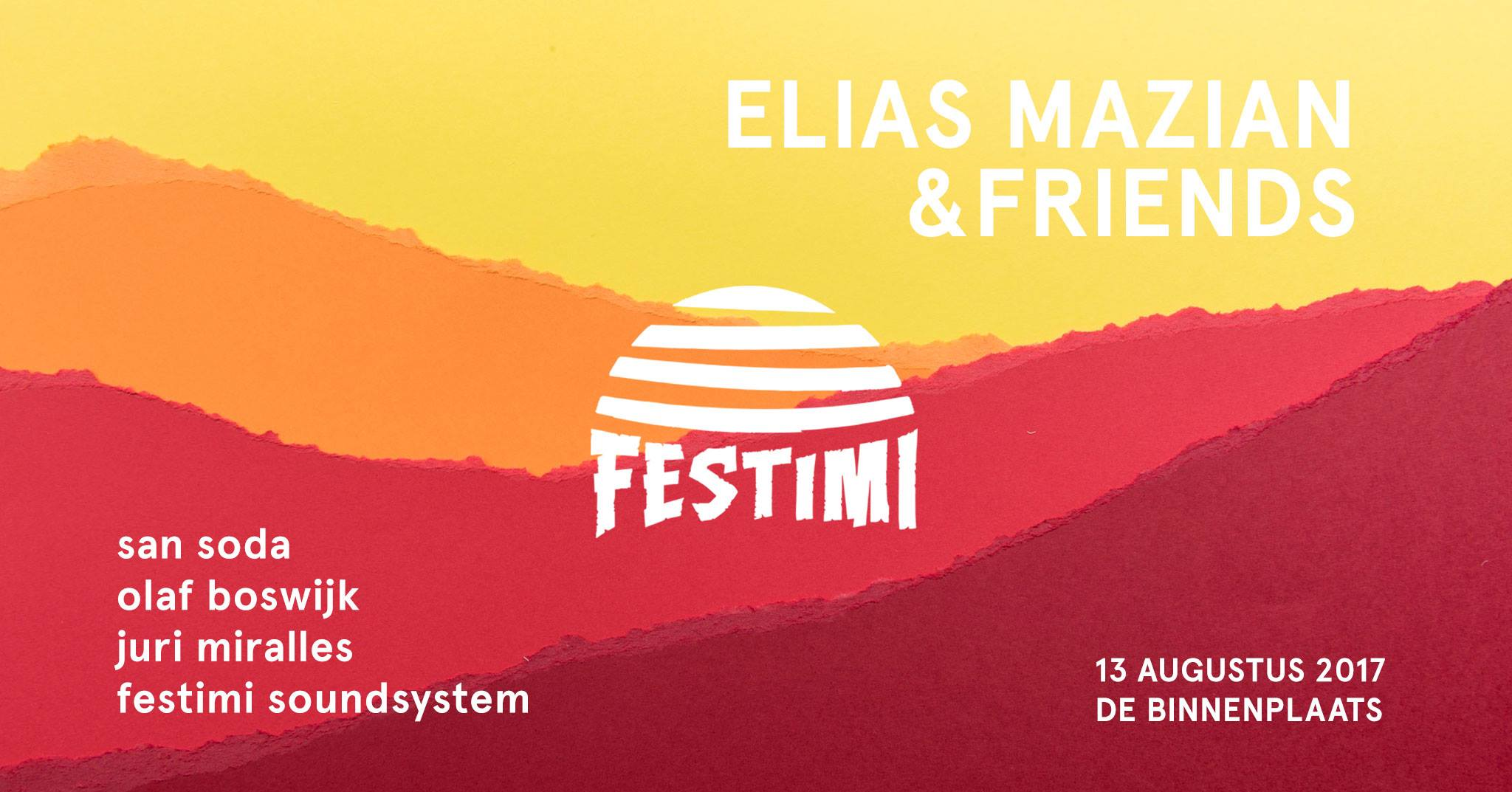 Festimi | Elias Mazian & Friends - 13 augustus 2017