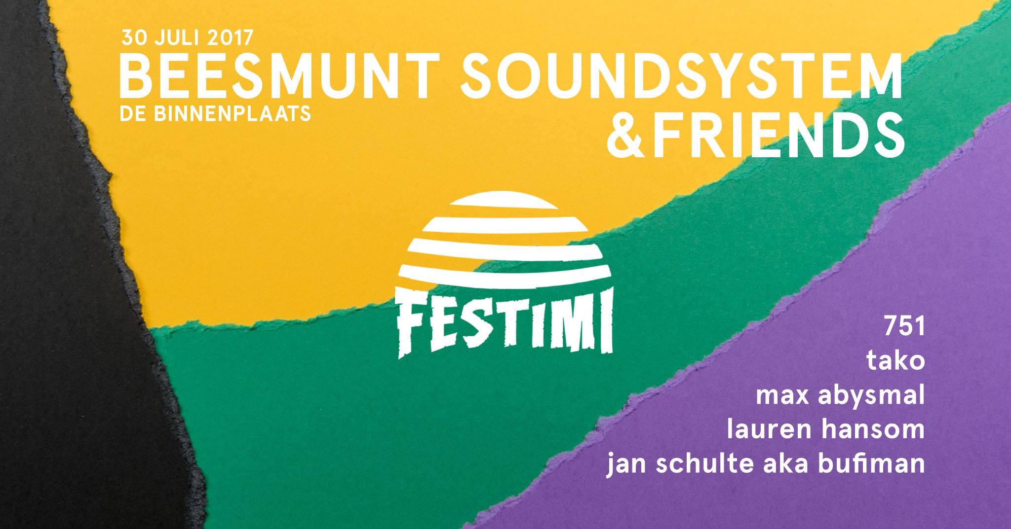 Festimi | Beesmunt Soundsystem & Friends - 30 juli 2017