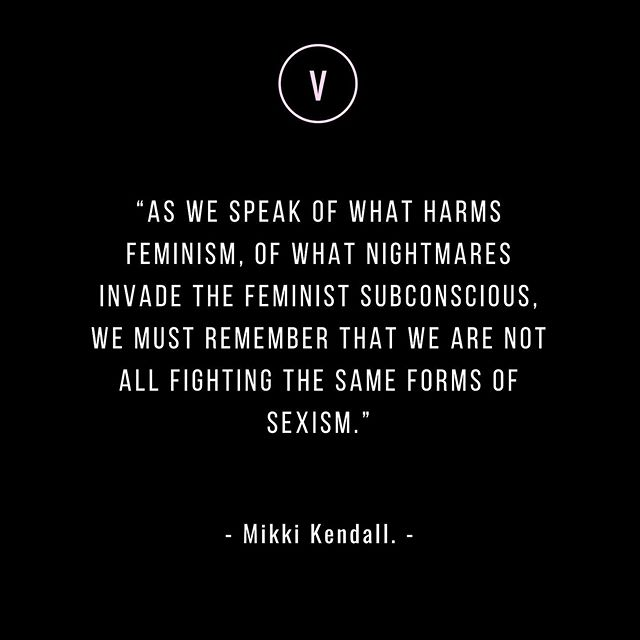 Non white women have never had the luxury of simply focusing on women's issues #PostColonialFeminism #NotAllStrugglesAreEqual #IntersectionalFeminism #UseItOrLoseIt #UseYourPrivilageToHelpOthers  #IntersectionalFeminism #HERstory #shesgotVERVE #volunteer #askhermore #GettingTo5050 #heforshe #stopabuseagainstwomen #letgirlslearn #activism #resist #persist #assist #persisterhood #VERVEhood #feminism #feministaf #grlpwr #solidarity #strongertogether #westandtogether #resistpersistassist