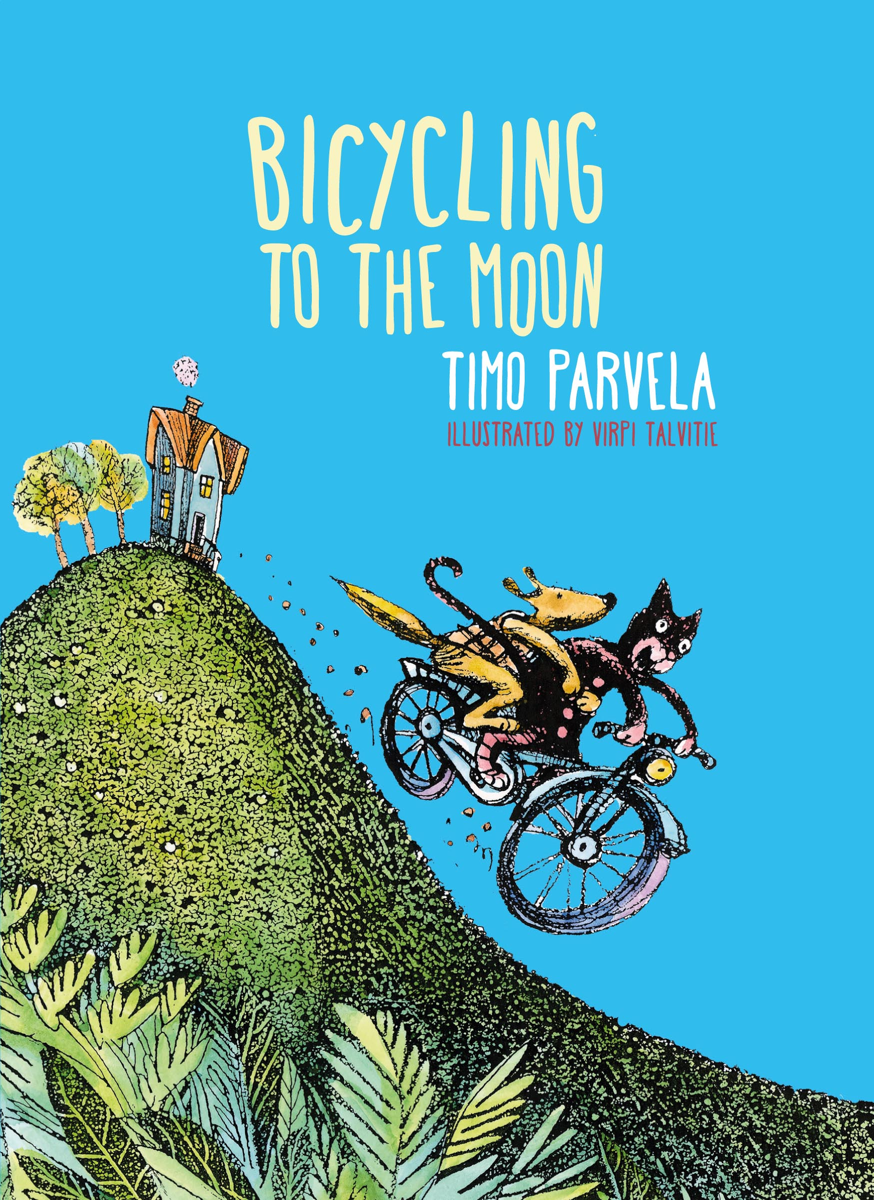 Bicycling to the Moon by Timo Parvela