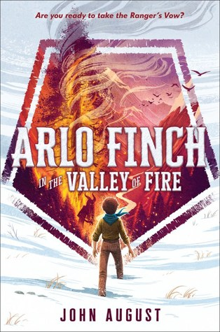 Arlo Finch in the Valley of Fire,  by John August