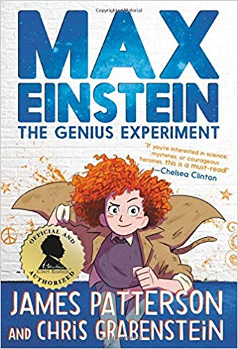 Max Einstein: The Genius Experiment,  by  James Patterson