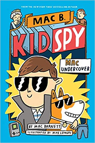 Mac Undercover (Mac B., Kid Spy #1),  by Mac Barnett