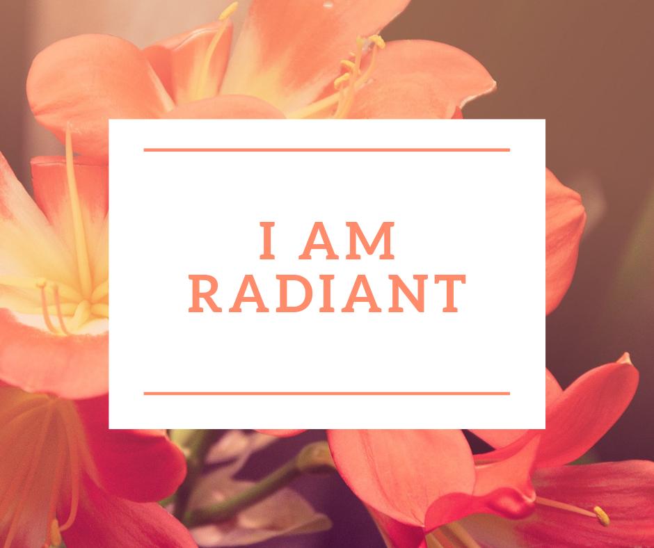 I am radiant.png