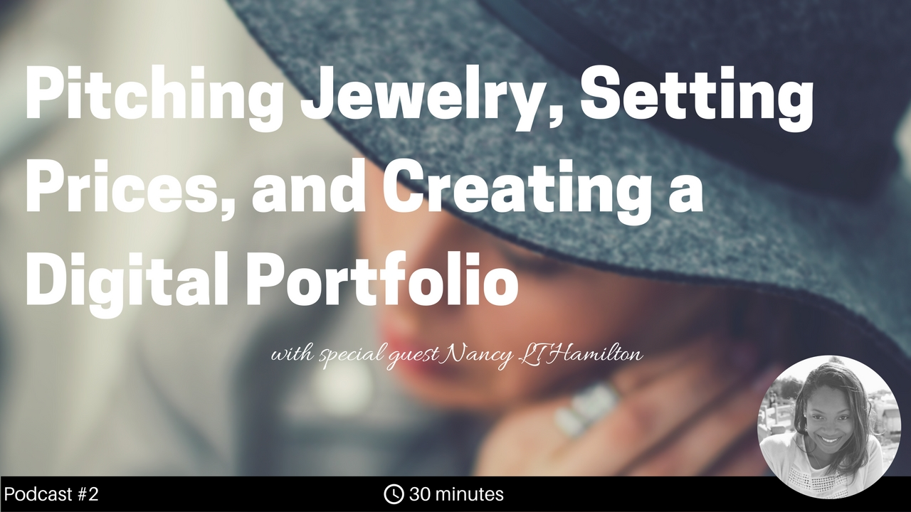 Nancy is a YouTube star, jewelry designer and instructor with an extensive background in various jewelry techniques including chasing and repose, enameling, forging, and sawing.  In this show, we talk about how to pitch your jewelry to galleries and create a digital portfolio, speaking through your art, and how to base your prices based on perceived value.