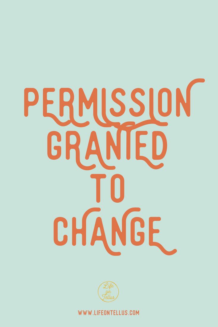 Permission to change