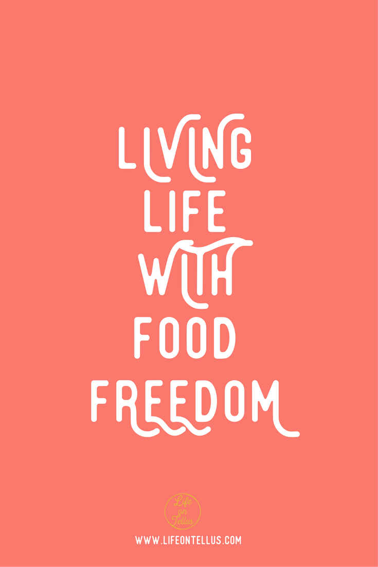 living life with food freedom