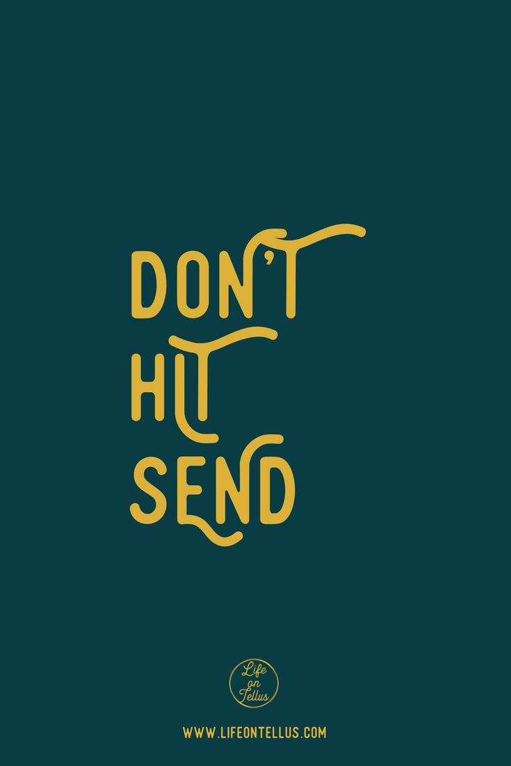 Don't Hit Send mindfulness