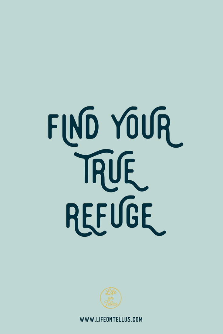 find your true refuge