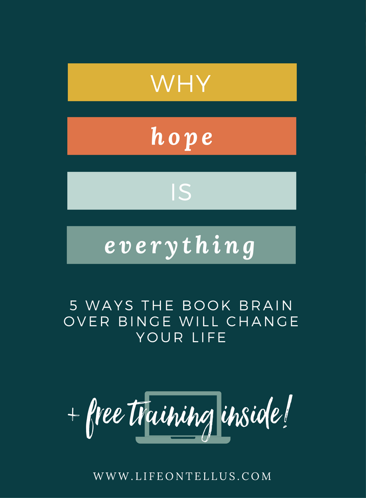 5 ways the book Brain over Binge will change your life
