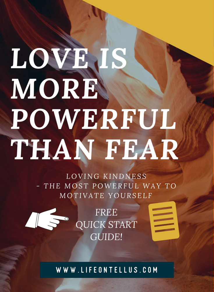 Loving Kindness - The most powerful way to motivate yourself
