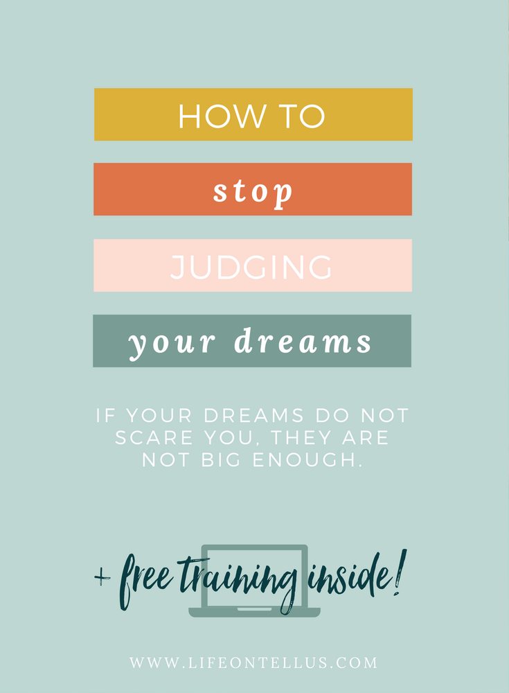 How to stop judging your dreams