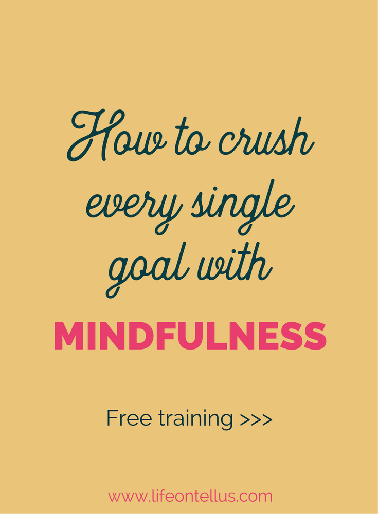 How to Crush Every Single Goal with Mindfulness