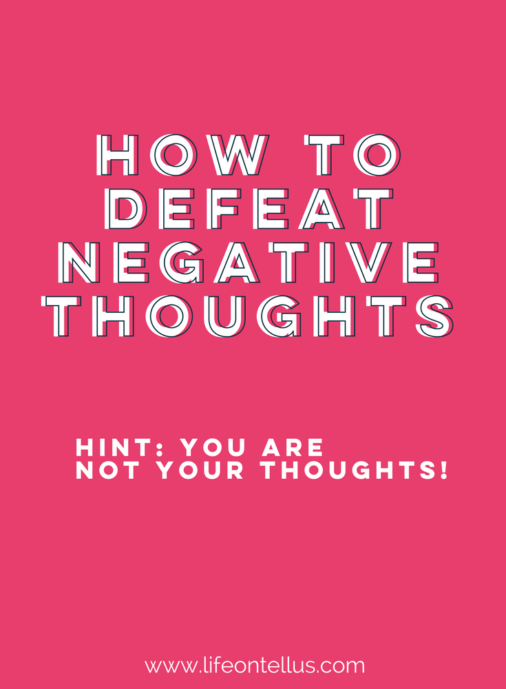 Learn how to defeat negative self talk.png