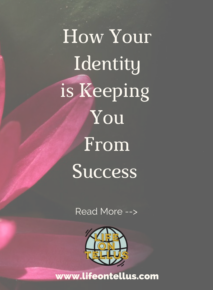Your Identity keeps you from success.png