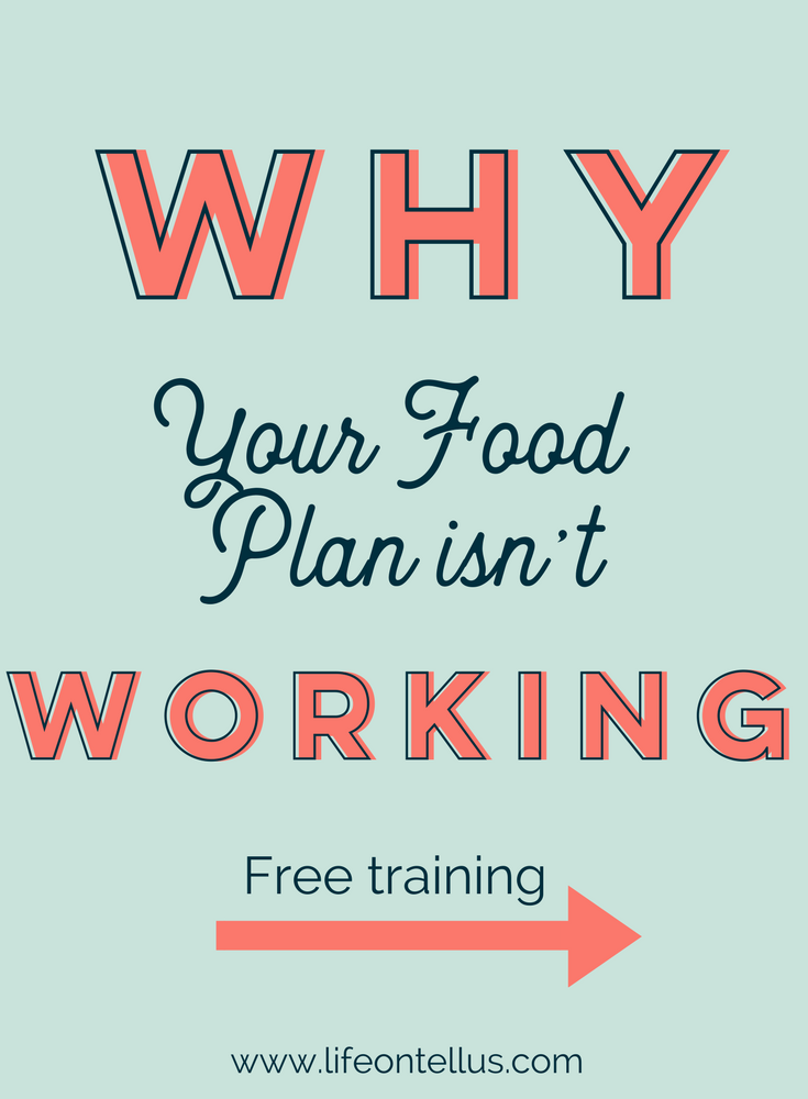 Why Your Food Plan is Not Working.png