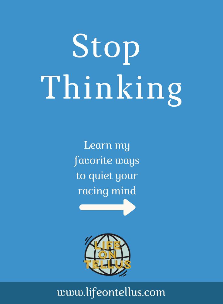 Stop thinking and start meditating.png
