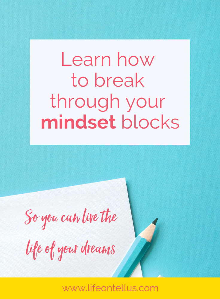 Learn how to break through your mindset blocks.png