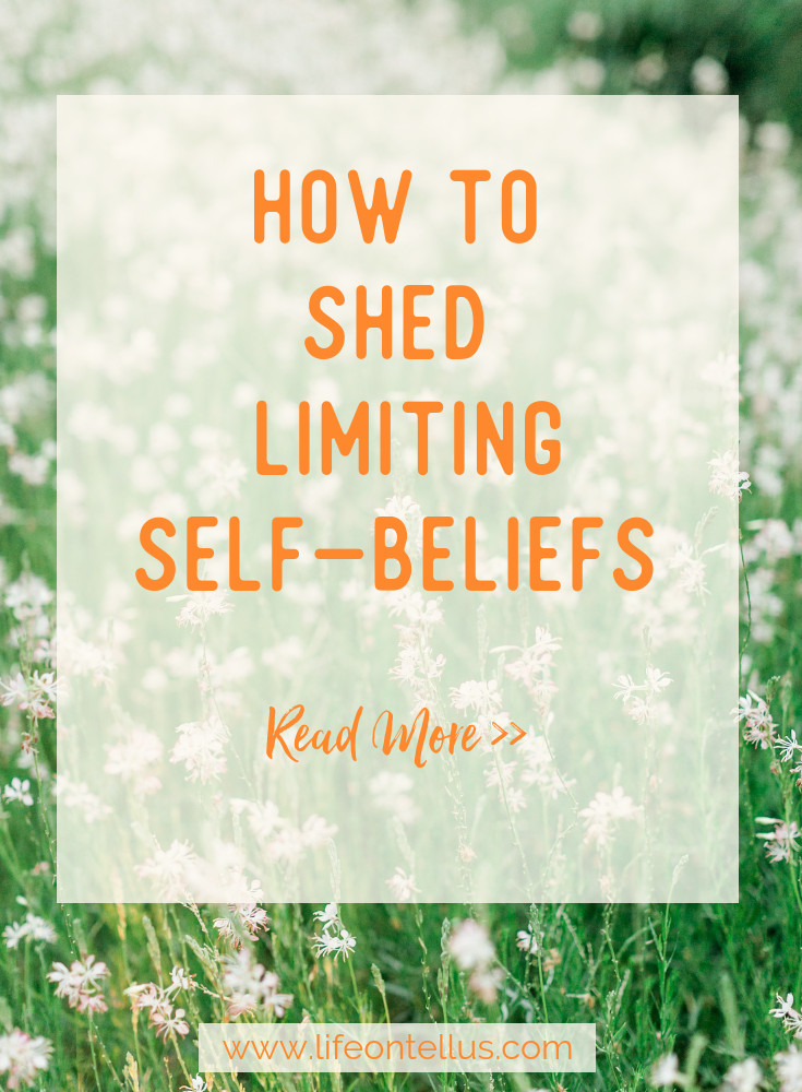 How to shed limiting self beliefs .png