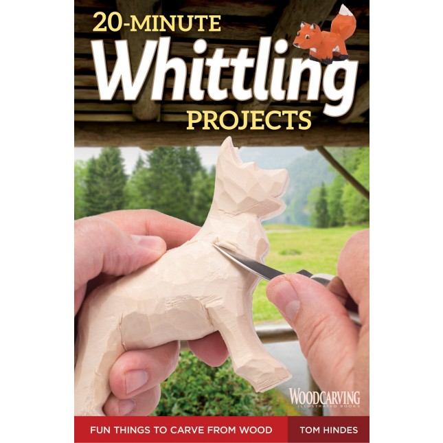 20-Minute Whittling Projects: Fun Things to Carve from Wood  by Tom Hindes  Learn the fast and simple way to whittle in this fun introduction to woodcarving. Discover how to whittle in less time while you have more fun! One of the joys of whittling with a pocket knife is that you can do it just about anywhere.