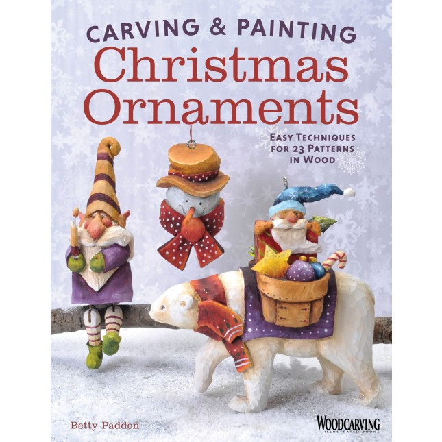 Carving & Painting Christmas Ornaments: Easy Techniques for 23 Patterns in Wood  by Betty Padden  Get inspired to create a wonderful collection of handmade holiday decorations for a child or grandchild to treasure. Popular woodcarving teacher and author Betty Padden shows how to carve memorable ornaments to keep or give to family and friends.  Imagine a tree decorated with your own beautifully carved angels, elves, polar bears, poinsettias, and more. You're sure to have a merry carving experience with these fun projects, color photographs, and original patterns.  Step-by-step projects are divided into three categories―beginning, intermediate, and advanced. A special section on painting covers basic concepts of blending, highlighting and shading, so that even a novice can get great results.  The best ornaments on the holiday tree are always those that are handmade. Giving these hand-carved Christmas ornaments will be almost as much fun as making them!