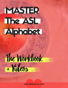 Master the ASL Alphabet: Workbook + Videos
