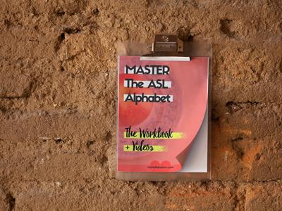 Master the ASL Alphabet Workbook + Videos