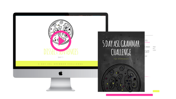 5 day asl grammar challenge join free today!