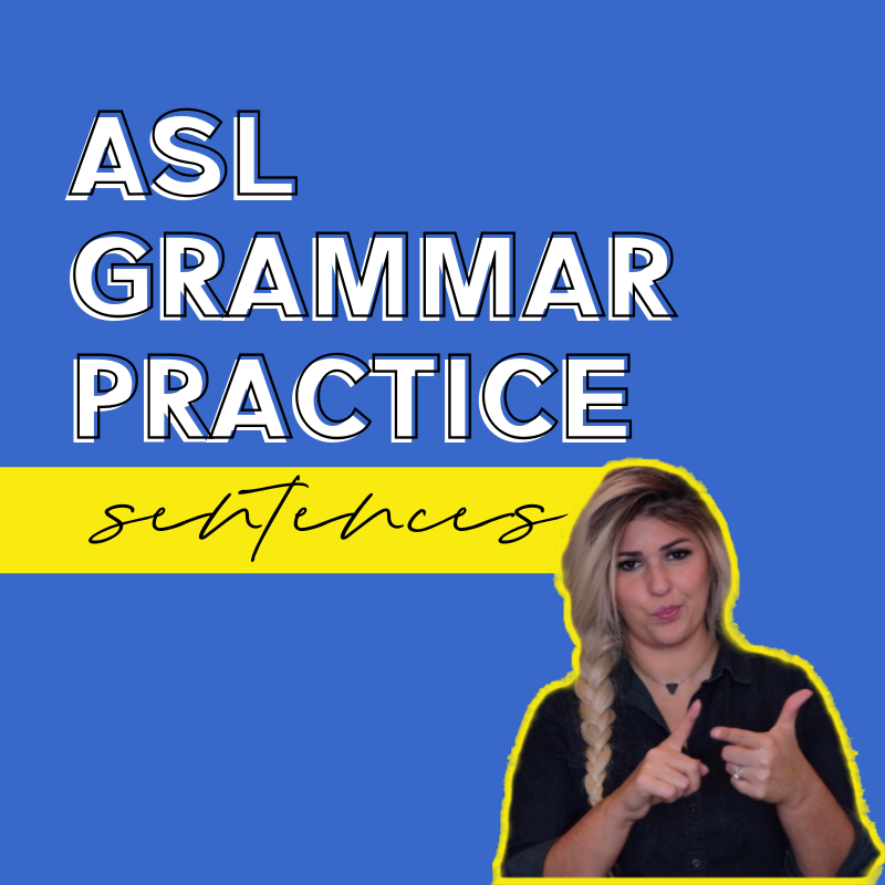 asl grammar practice sentences