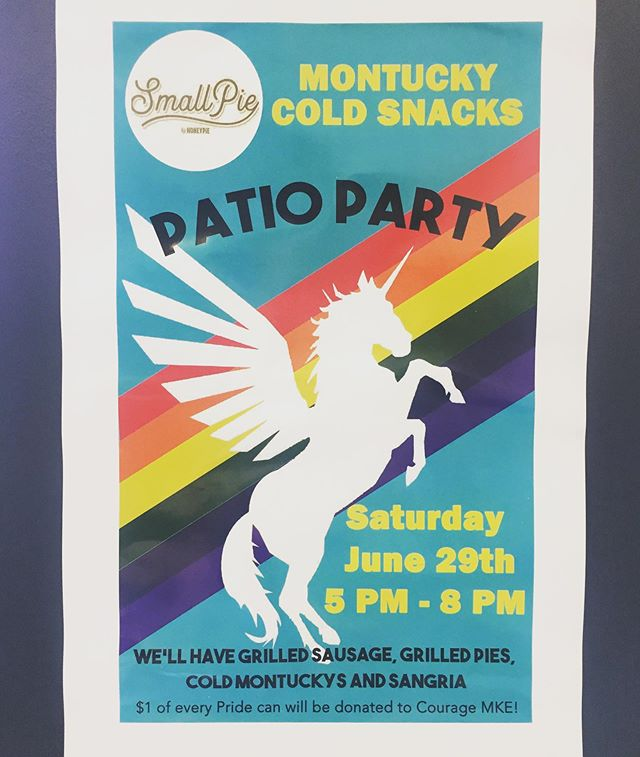 This Saturday celebrate Pride month one more time! Patio Party with @montuckycoldsnacks, sangria sippers, grilled sausages, and grilled pies, 5-8pm #smallpie #pride