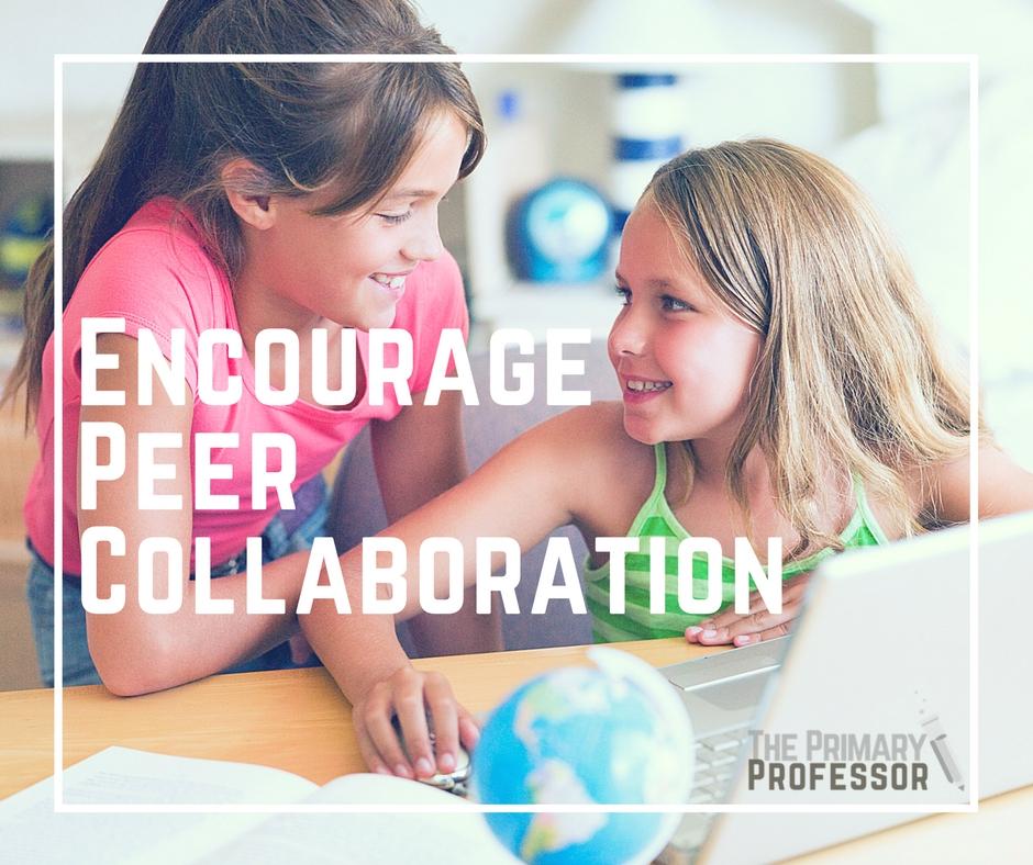 Encourage Peer Collaboration