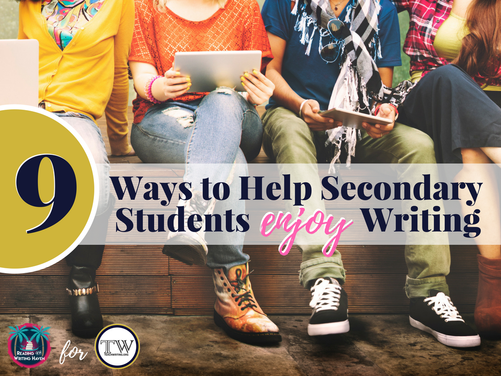 Wondering how you can help middle or high school students enjoy writing? Keep reading.