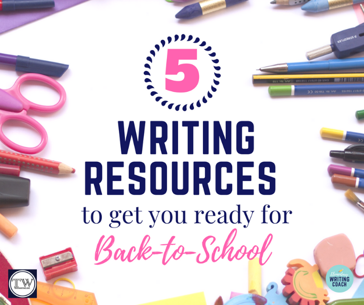 5 Writing Resources to get you ready for Back to School