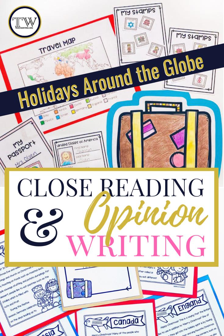 Holidays around the globe close reading and opinion writing activity