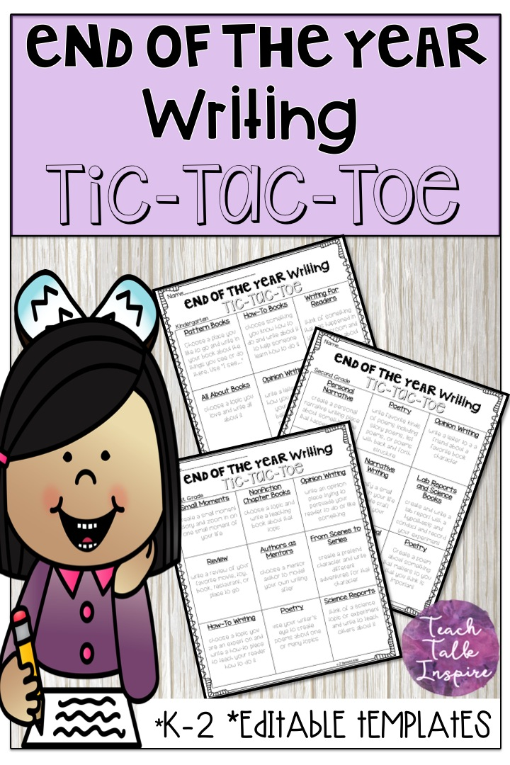 End of the Year Writing Activity Tic Tac Toe Boards for K-2 with Editable Templates