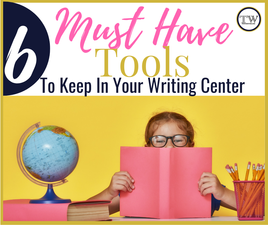 Must-Have-Tools-To-Keep-In-Your-Writing-Center (2).png