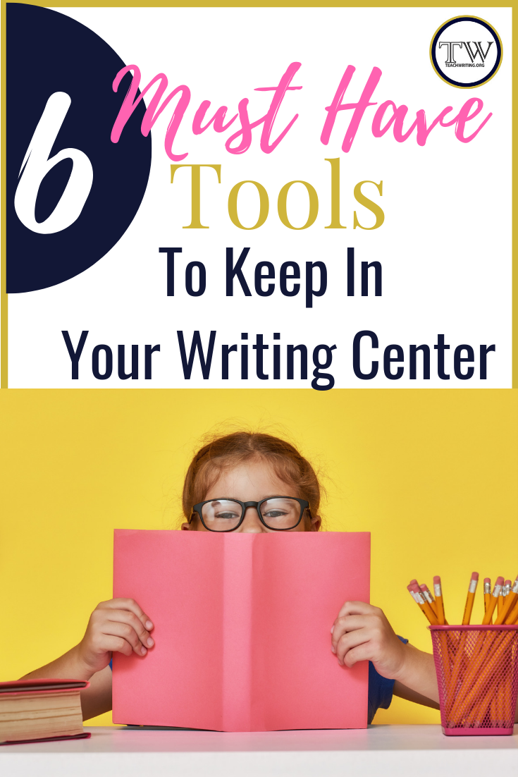 Must-Have-Tools-To-Keep-In-Your-Writing-Center-Pin (2).png